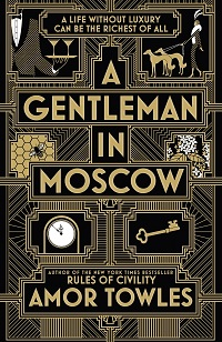 Review: A Gentleman in Moscow by Amor Towles