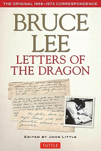 Review: Letters of the Dragon by Bruce Lee (Edited by John Little)