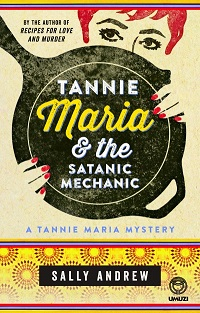 Review: Tannie Maria and the Satanic Mechanic by Sally Andrew