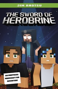 Review: The Sword of Herobrine by Jim Anotsu
