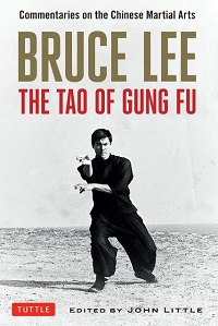 Review: The Tao of Gung Fu by Bruce Lee (Edited by John Little)
