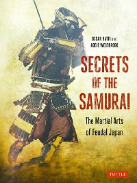 Review: Secrets of the Samurai by Oscar Ratti and Adele Westbrook