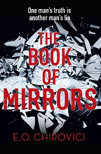 Review: The Book of Mirrors by E.O. Chirovici
