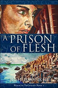 Review: A Prison of Flesh by Joshua Banker