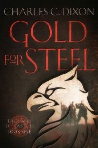 Review: Gold for Steel by Charles C. Dixon