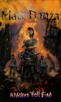Review: Always Yell Fire by Matthew Danza with AdamHoreth