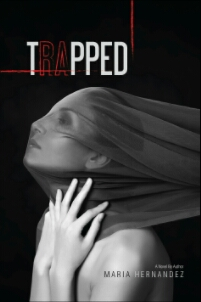 Review: Trapped by Maria Hernandez