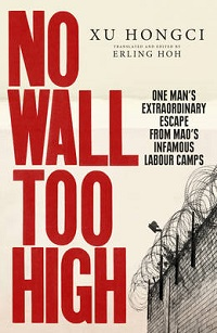 Review: No Wall Too High by Xu Hongci (Translated and Edited by Erling Hoh)